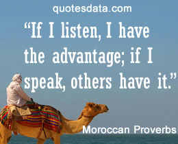 moroccan proverbs Moroccan proverb: الجمل لا يمكن أن يرى سنام له، وأنه يمكن أن يرى فقط سنام أخيه english translation: the camel can't see its hump, it only sees the hump of its brother.